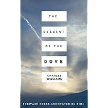 Descent of the Dove: Erewash Press Annotated Edition