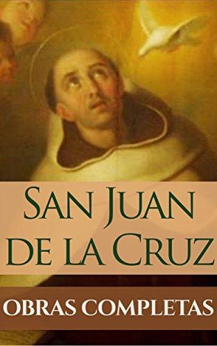 Obras Completas de San Juan de la Cruz por San Juan de la Cruz
