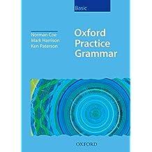Oxford Practice Grammar Basic: Without Key: Without Key Basic level