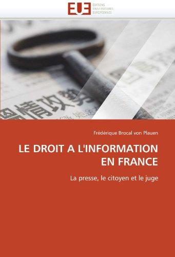 LE DROIT A L'INFORMATION EN FRANCE: La presse, le citoyen et le juge (Omn.Univ.Europ.)