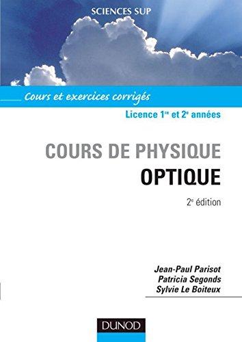 Optique - 2ème édition (Cours de physique - Licence t. 1)