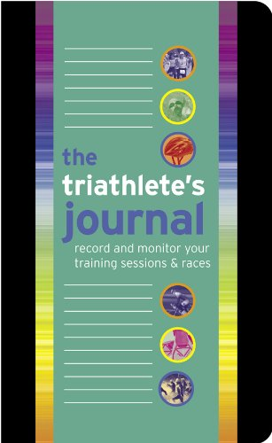 The Triathlete's Journal: Record and Monitor Your Training Sessions & Races