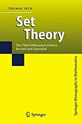 Set Theory: The Third Millennium Edition, revised and expanded (Springer Monographs in Mathematics)