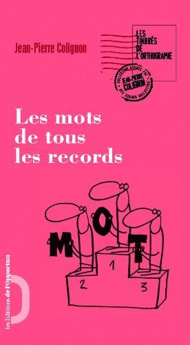 Les Mots de tous les records