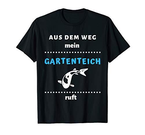 Gartenteich   Teich   Garten   Koi   Fische   Geschenk    T-Shirt
