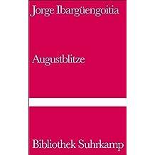 Augustblitze: Roman (Bibliothek Suhrkamp)