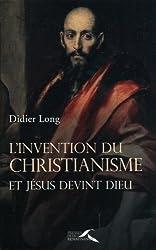 L'invention du christianisme