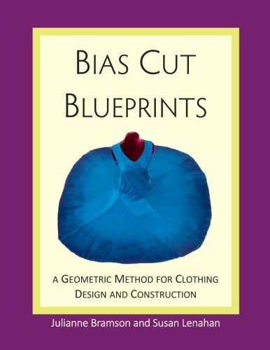 Madeleine Kostüm - Bias Cut Blueprints: a Geometric Method for Clothing Design and Construction