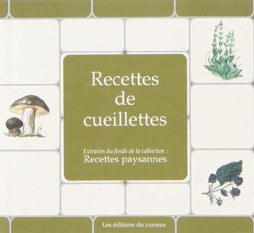 Recettes de cueillettes par Marc Béziat