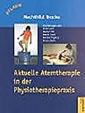 Aktuelle Atemtherapie in der Physiotherapiepraxis (Amazon.de)