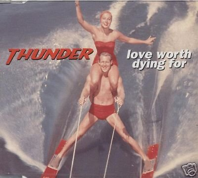 THUNDER CD - Love worth dying for (3 track Picture CD)