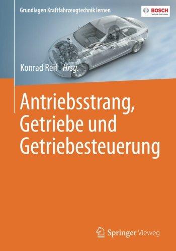 Antriebsstrang, Getriebe und Getriebesteuerung (Grundlagen Kraftfahrzeugtechnik lernen)