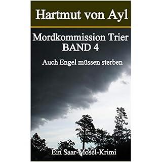 Mordkommission Trier: Auch Engel müssen sterben.