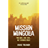 Mission Mongolia: Two Men, One Van...No Turning Back