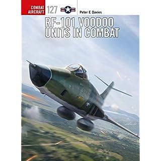 RF-101 Voodoo Units in Combat (Combat Aircraft) (English Edition)