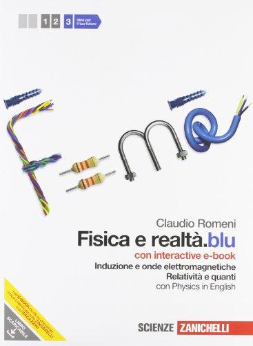 Fisica e realtà.blu. Con interactive e-book. Per le Scuole superiori. Con espansione online: 3