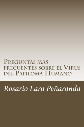 Preguntas mas frecuentes sobre el Virus del Papiloma Humano