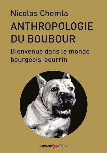 anthropologie-du-boubour-bienvenue-dans-le-monde-bourgeois-bourrin