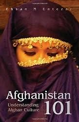 Afghanistan 101: Understanding Afghan Culture
