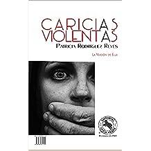 CARICIAS VIOLENTAS