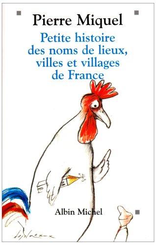 Petite histoire des noms de lieux, villes et villages de France