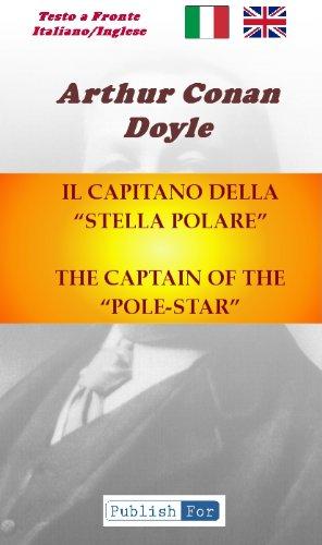 """(Eng-Ital)- THE CAPTAIN OF THE """"POLE-STAR"""" - (IL CAPITANO DELLA """"STELLA POLARE"""") (Bilingue - Testo a Fronte Vol. 1) (Italian Edition)"""