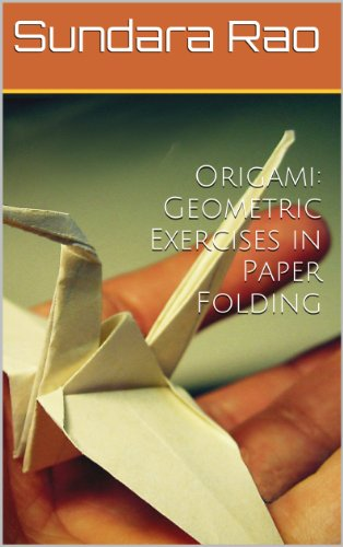 Origami: Geometric Exercises in Paper Folding (English Edition)