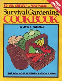 Title: Survival Gardening Cookbook Low Cost Nutritious
