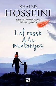 I el ressò de les muntanyes (El Balancí) de [Hosseini, Khaled]