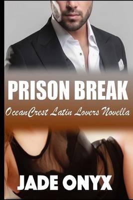 Livre Prison Break - [(Prison Break : A Bdsm Erotic Romance)]