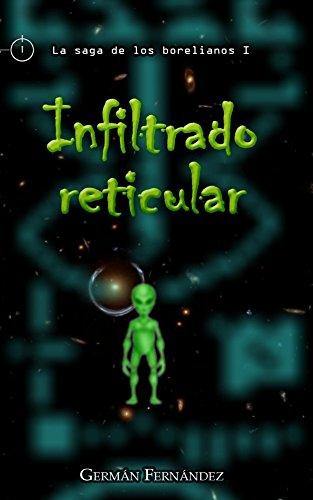 Infiltrado reticular (La saga de los borelianos nº 1)