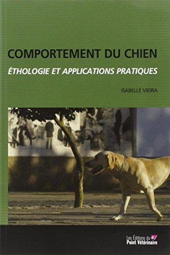 Comportement du chien : Ethologie et applications pratiques par Isabelle Vieira