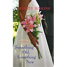 Something Old, Something New: A Blessings Novel (Center Point Premier Fiction (Large Print)) by Beverly Jenkins (2012-11-01)