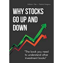 Why Stocks Go Up and Down (English Edition)