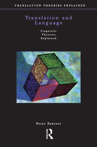 Translation and Language (Translation Theories Explored) (English Edition) por Peter Fawcett