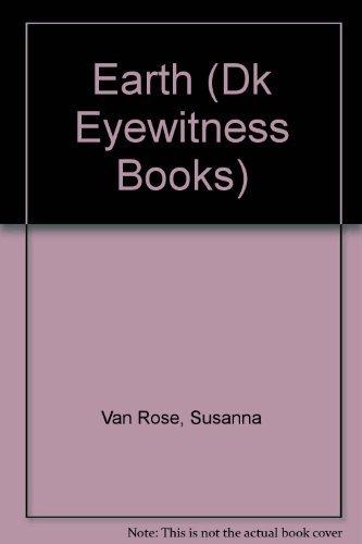 Earth (Dk Eyewitness Books) by Susanna Van Rose (2000-02-06)