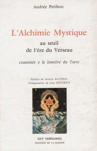 L'alchimie mystique au seuil de l'ère du Verseau