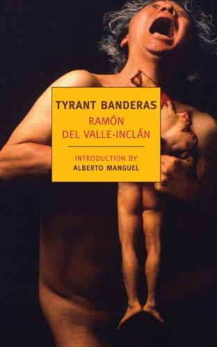 Tyrant Banderas (Nyrb Classics)
