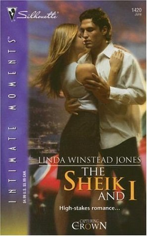 The Sheik and I: Capturing the Crown (Silhouette Intimate Moments) by Linda Winstead Jones (2006-06-05)