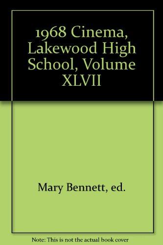 1968 Cinema, Lakewood High School, Volume XLVII