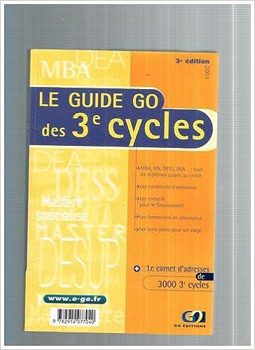 Téléchargez des livres pdf gratuitement Le guide Go des 3èmes cycles. 3ème édition, 2001 PDF DJVU