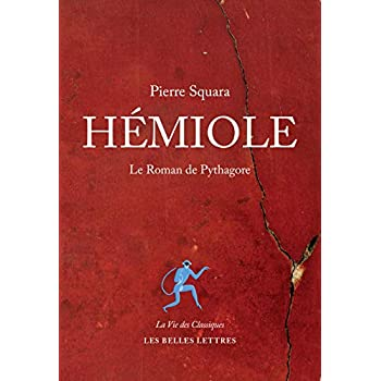 Hémiole: Le Roman de Pythagore