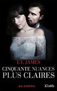 Cinquante nuances plus claires par E. L. James