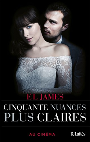Cinquante nuances plus claires - édition film par E L James