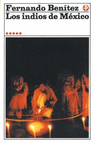 Los indios de México (vol. 5) (Biblioteca Era)