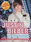 Image de Justin Bieber. La biografia non autorizzata. Con p