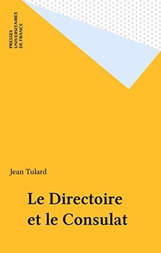 Le Directoire et le Consulat (Que sais-je ?) par Jean Tulard