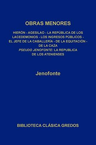 Obras menores. La república de los Atenienses. (Biblioteca Clásica Gredos nº 75) por Jenofonte