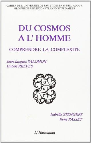 Du Cosmos à l'Homme : comprendre la complexité