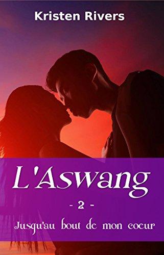 L'Aswang 2: Jusqu'au bout de mon coeur par Kristen Rivers